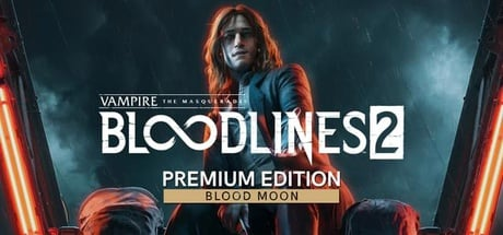 Vampire: The Masquerade® - Bloodlines™ 2: Blood Moon Edition