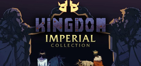 Buy KINGDOM IMPERIAL COLLECTION for Steam PC