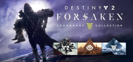 Destiny 2: Forsaken Legendary Collection