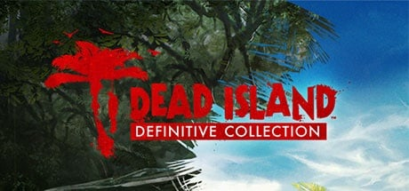 Buy Dead Island Definitive Collection for Steam PC
