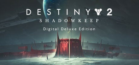 Destiny 2: Shadowkeep Digital Deluxe Edition