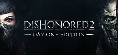 Dishonored 2 DAY ONE Edition