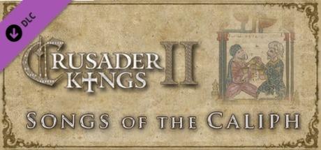 Buy Crusader Kings II: Songs of the Caliph for Steam PC