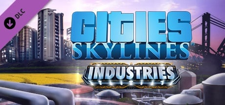 Buy Cities: Skylines - Industries for Steam PC