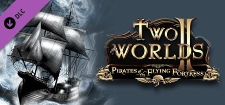 Buy Two Worlds II - Pirates of the Flying Fortress for Steam PC