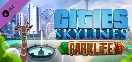 Buy Cities: Skylines - Parklife for Steam PC