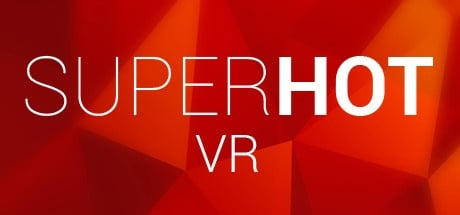 Buy SUPERHOT VR for Steam PC
