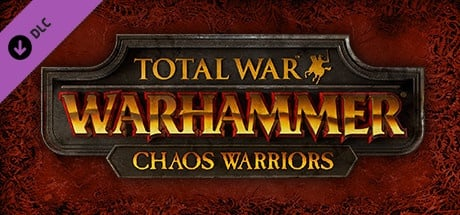 Buy Total War: WARHAMMER - Chaos Warriors Race Pack for Steam PC
