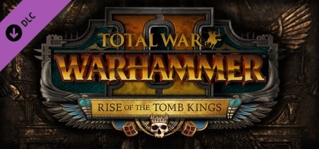 Total War: WARHAMMER II - Rise of the Tomb Kings EUROPE