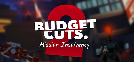 Buy Budget Cuts 2: Mission Insolvency VR for Steam PC