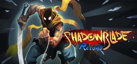 Buy Shadow Blade: Reload for Steam PC