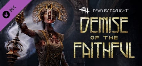 Buy Dead by Daylight - Demise of the Faithful chapter for Steam PC