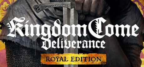 Buy Kingdom Come: Deliverance Royal Edition for Steam PC