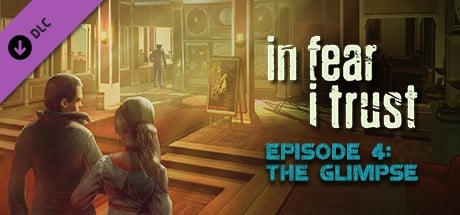 In Fear I Trust - Episode 4