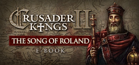 Buy E-book - Crusader Kings II: The Song of Roland for Steam PC