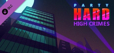 Party Hard: High Crimes DLC