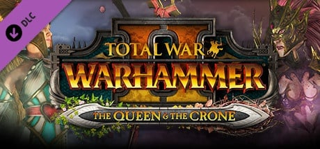 Buy Total War: WARHAMMER II - The Queen & The Crone for Steam PC