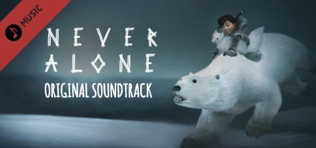 Never Alone: Original Soundtrack