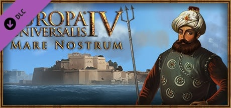 Buy Europa Universalis IV: Mare Nostrum for Steam PC