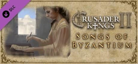 Buy Crusader Kings II: Songs of Byzantium  for Steam PC