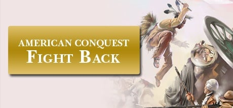 Buy American Conquest: Fight Back for Steam PC