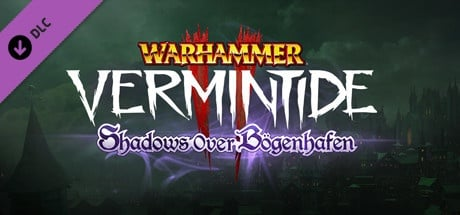 Buy Warhammer: Vermintide 2 - Shadows Over Bögenhafen for Steam PC