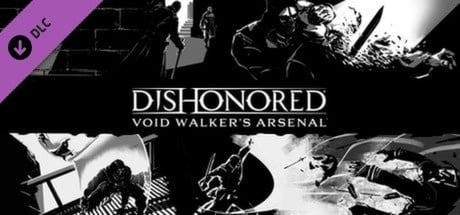 Buy Dishonored - Void Walker Arsenal for Steam PC