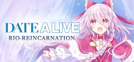 Buy DATE A LIVE: Rio Reincarnation for Steam PC