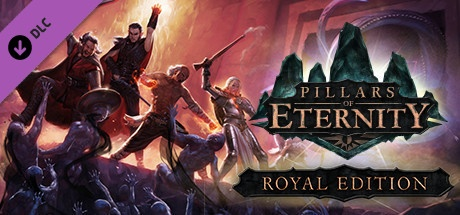 Pillars of Eternity - Royal Edition Upgrade Pack