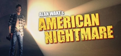 Alan Wake American Nightmare