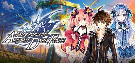 Fairy Fencer F Advent Dark Force | フェアリーフェンサー エフ ADVENT DARK FORCE | 妖精劍士 F ADVENT DARK FORCE