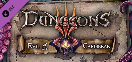 Buy Dungeons 3 - Evil of the Caribbean for Steam PC