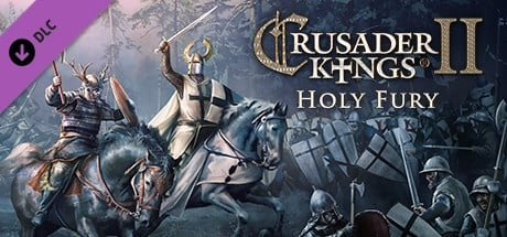 Buy Crusader Kings II: Holy Fury for Steam PC