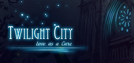 Buy Twilight City: Love as a Cure for Steam PC