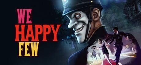 Buy We Happy Few for Steam PC