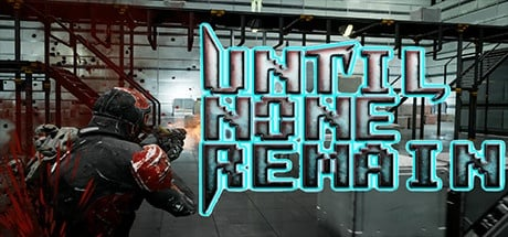 Until None Remain: Battle Royale PC Edition
