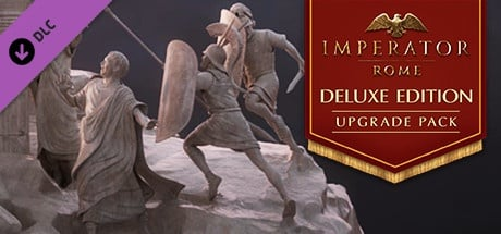Buy Imperator: Rome - Deluxe Edition Upgrade Pack for Steam PC