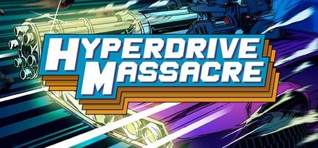 Buy Hyperdrive Massacre for Steam PC