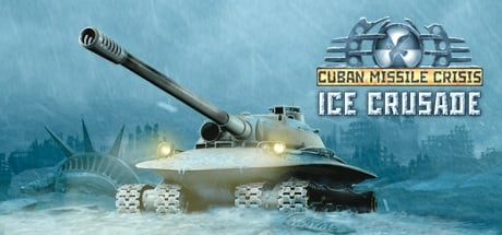 Buy Cuban Missile Crisis: Ice Crusade for Steam PC