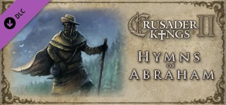 Buy Crusader Kings II: Hymns of Abraham for Steam PC