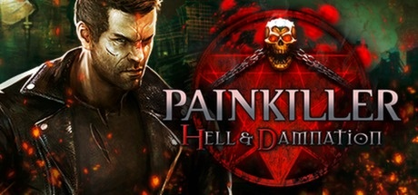 Buy Painkiller Hell & Damnation for Steam PC