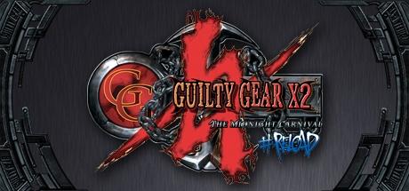 Guilty Gear X2 #Reload