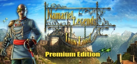 Namariel Legends: Iron Lord Premium Edition