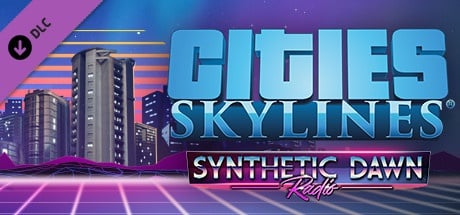Buy Cities: Skylines - Synthetic Dawn Radio for Steam PC