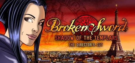 Buy Broken Sword: Director's Cut for Steam PC