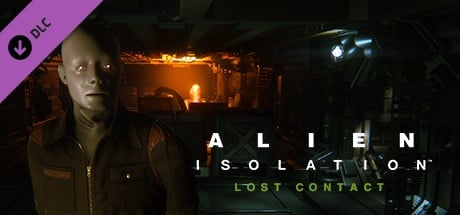 Alien: Isolation: - Lost Contact