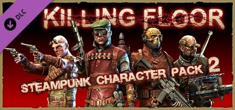 Buy Killing Floor - Steampunk Character Pack 2 for Steam PC