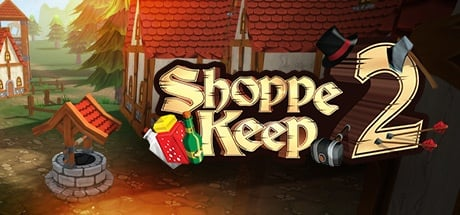 Buy Shoppe Keep 2 for Steam PC