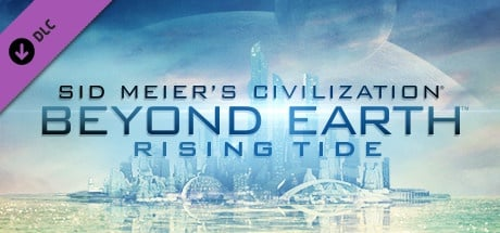 Buy Sid Meier's Civilization: Beyond Earth - Rising Tide for Steam PC