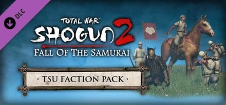 Total War: Shogun 2 - Fall of the Samurai – The Tsu Faction Pack